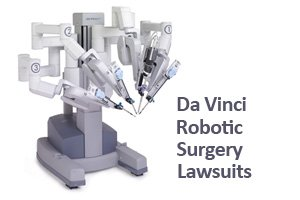 Da Vinci Robotic Surgery Lawsuits