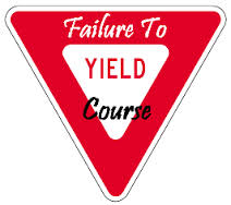 Failure to yield sign